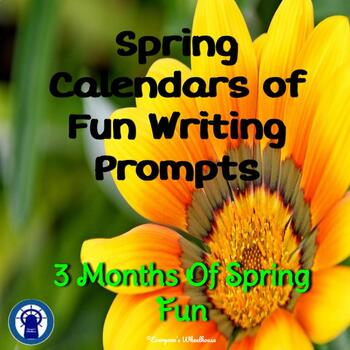 Spring Calendars of Fun Writing Prompts