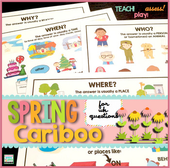 Spring Cariboo for WH- Questions