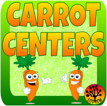 Carrot Centers Spring Activities Math and Literacy Centers Garden Vegetables