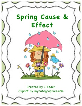 Spring Cause & Effect