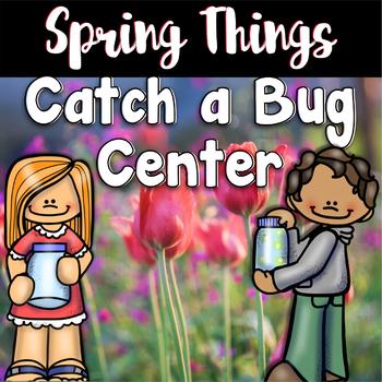 Spring Center ~ Catch a Bug Math