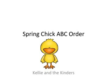 Spring Chick ABC Order