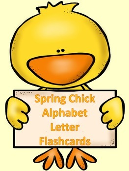 Spring Chick Alphabet Letter Flashcards