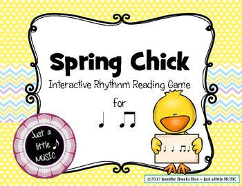 Spring Chick - Rhythm Reading Practice Game {ta titi}