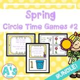 Spring Circle Time Activities Set #2 **BUNDLE**