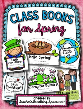 Spring Class Books --- Class Books for March, April and May