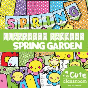Spring Classroom Banner Set