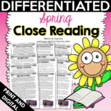 Close Reading: Spring Differentiated Reading Passages   Te