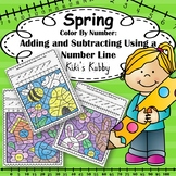 Spring: Color By Number Adding and Subtracting Using a Number Line
