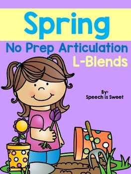 Spring Articulation Activities: L Blends