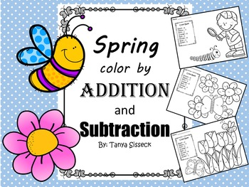Spring Color by Addition and Subtraction