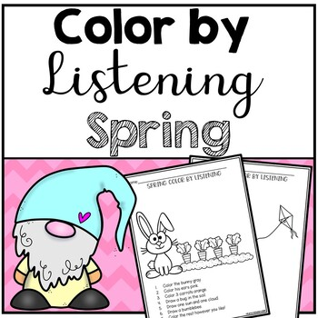 Spring Color by Listening (A Following Directions Activity)