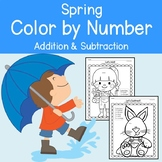 Spring Color by Number Addition & Subtraction (Spring Coloring Pages)