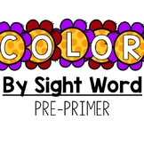 Pre-Primer Color By Sight Word: Spring Flowers