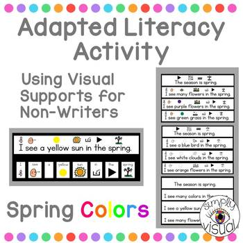 Spring Colors Literacy Activity using Visual Supports for Non-Writers