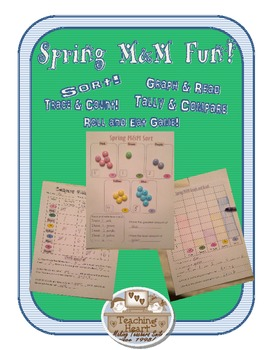 Spring Colors M&M Sort, Graph, Tally, Compare, and Roll and Eat Game