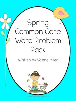 Spring Common Core Word Problems -First Grade