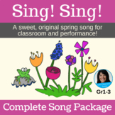 """Spring Song - """"Sing! Sing!"""" by Lisa Gillam - Complete Song"""