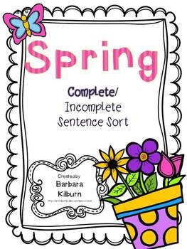 Spring Complete/Incomplete Sentence Sort