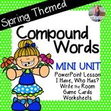 Spring Compound Words [[Mini Unit]]