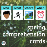 Spring Comprehension  Cards- An Interactive Activity for S