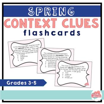 Spring Context Clues Flashcards--36 Flashcards for Grades 3-5