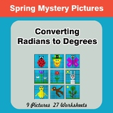 Spring: Converting Radians To Degrees - Math Mystery Pictu