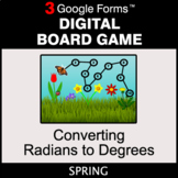 Spring: Converting Radians to Degrees - Digital Board Game