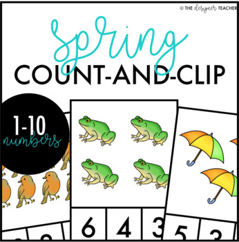 Spring Count and Clip Cards Numbers 1-10