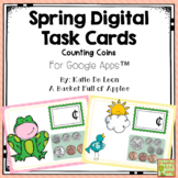 Spring Counting Coins Digital Task Cards