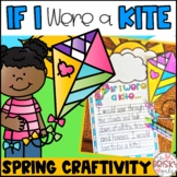 Spring Craft- If I Were a Kite
