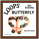 LOOPS BUTTERFLY  Fraction Craft  (art activity with a little bit of math)