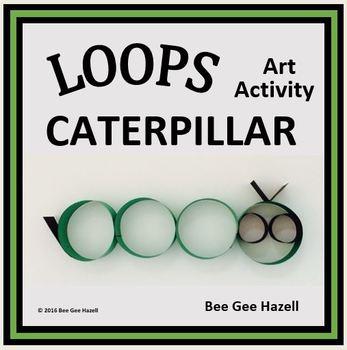 LOOPS CATERPILLAR  Fraction Craft  (art activity with a little bit of math)