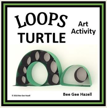 LOOPS TURTLE  Fraction Craft  (art activity with a little bit of math)