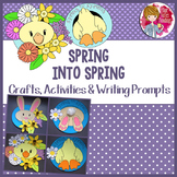 Spring Crafts, Activities and Writing Prompts