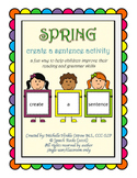 Spring ~ Create A Sentence Activity Cards