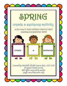 Spring ~ Create A Sentence Activity Cards