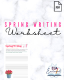 Spring Creative Writing Assignment Worksheet