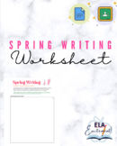 Spring Creative Writing Assignment Worksheet   digital   Google Doc/Classroom