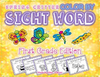 SPRING CRITTERS - Grade 1 - Color By Sight Word Printables