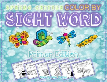 SPRING CRITTERS - Primer - Color By Sight Word Printables