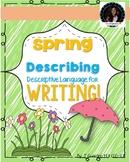 Spring Descriptive Writing Activity