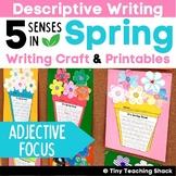 Spring Writing Craftivity (5 Senses)- Descriptive Writing
