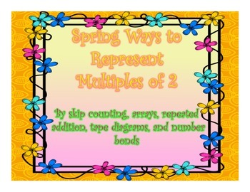 Spring Different Ways to Represent Multiples of 2