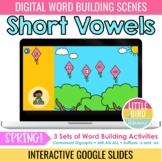 Spring Digital Word Building - Short Vowels | Google Slides