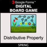 Spring: Distributive Property - Digital Board Game | Google Forms