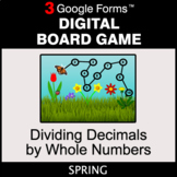 Spring: Dividing Decimals by Whole Numbers - Digital Board