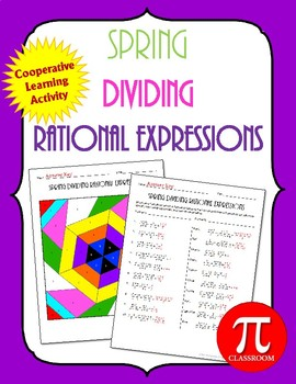 Spring Dividing Rational Expressions Cooperative Learning