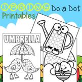 Editable Spring Do a Dot Worksheets