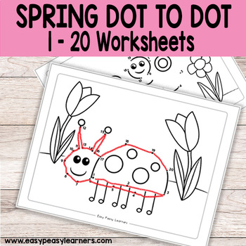 Spring Dot to Dot / Connect the Dots Worksheets 1-20